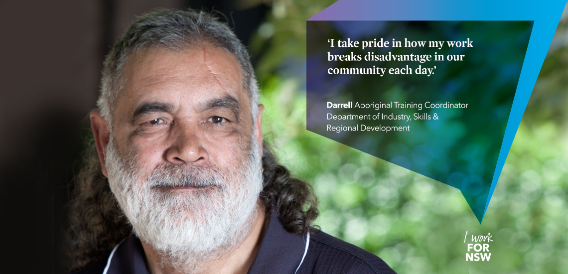 Darrell - Aboriginal Training Coordinator NSW Department of Industry | I work for NSW