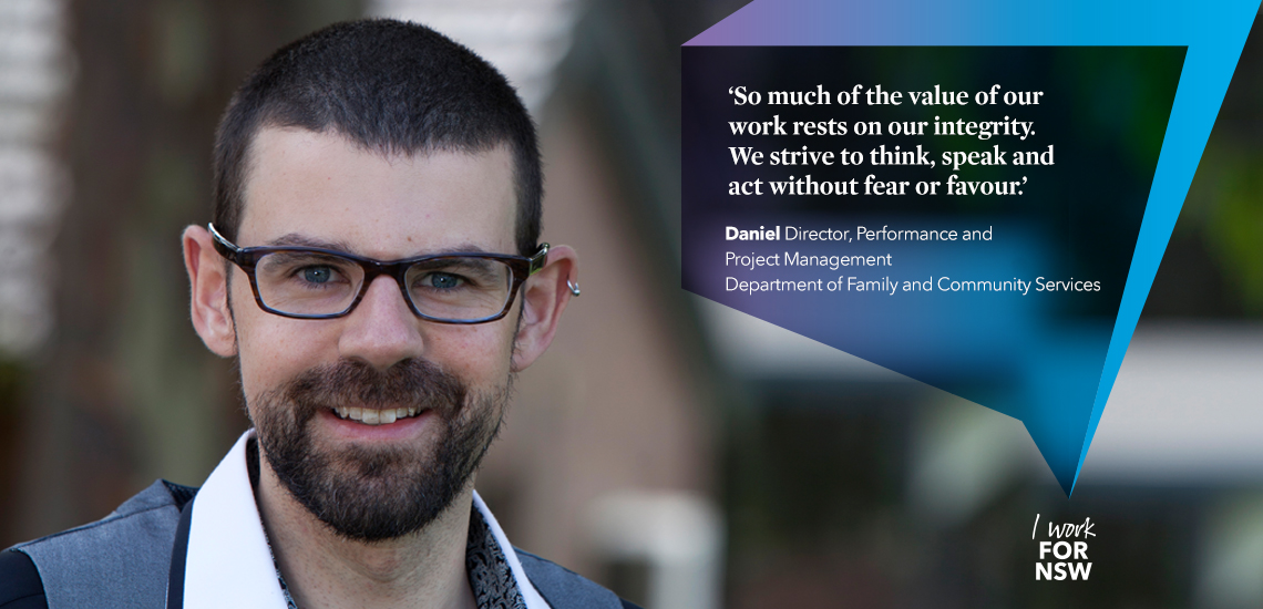 Daniel - Director, Performance & Project Management NSW Department of Family and Community Services | I work for NSW