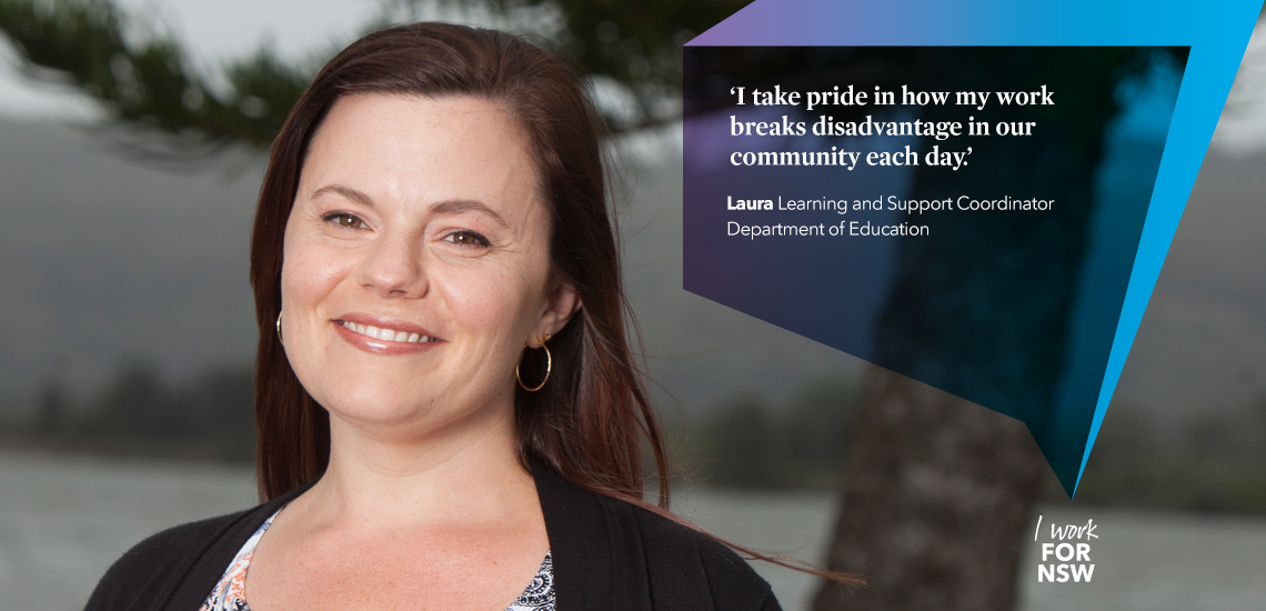 Laura - Learning and Support Coordinator NSW Department of Education | I work for NSW