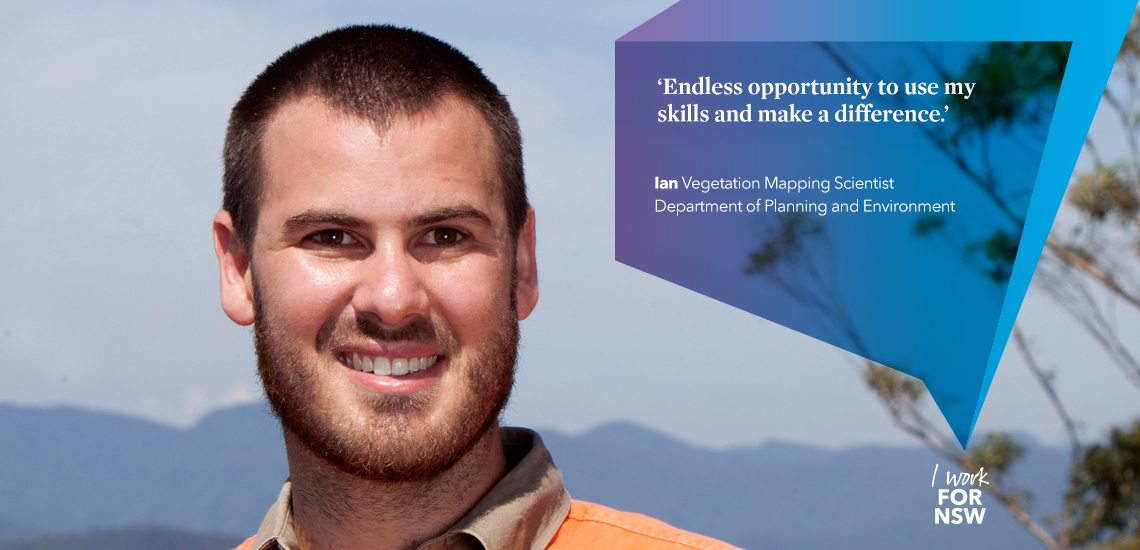 Ian - Vegetation Mapping Scientist NSW Department of Planning and Environment | I work for NSW
