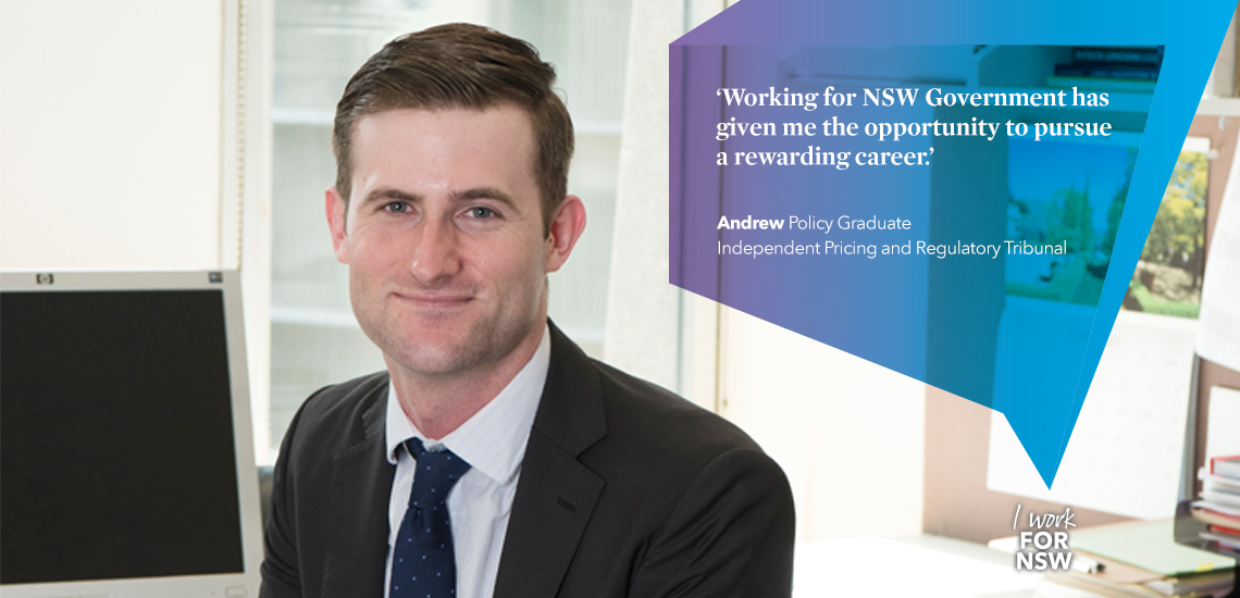 Andrew - Policy Graduate NSW Independent pricing and regulatory tribunal breaking disadvantage | I work for NSW