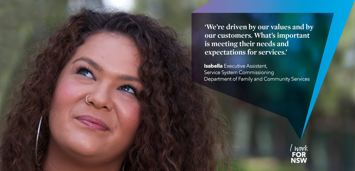 Isabella - Executive Assistant NSW Department of Family and Community Services | I work for NSW