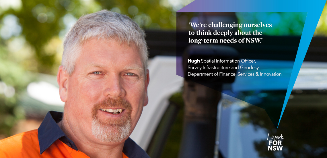 Hugh - Spatial Information Officer NSW Department of Finance, Services and Innovation | I work for NSW