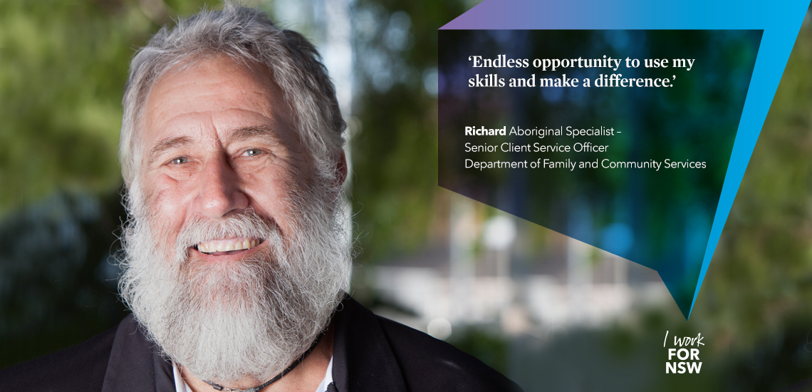 Richard - Aboriginal Specialist NSW Department of Family and Community Services | I work for NSW