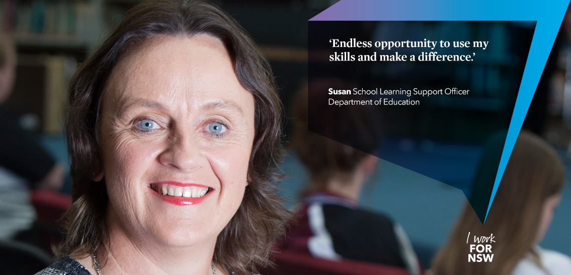 Susan - School Learning Support Officer Department of Education | I work for NSW