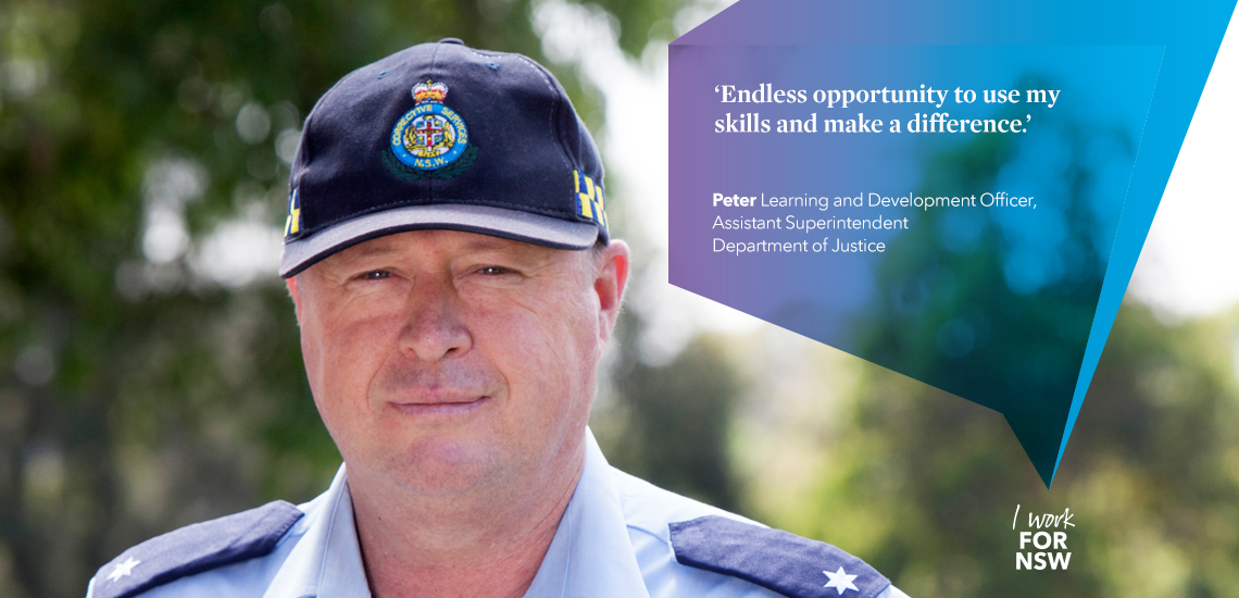 Peter - Learning and Development Officer, Assistant Superintendent Department of Justice | I work for NSW