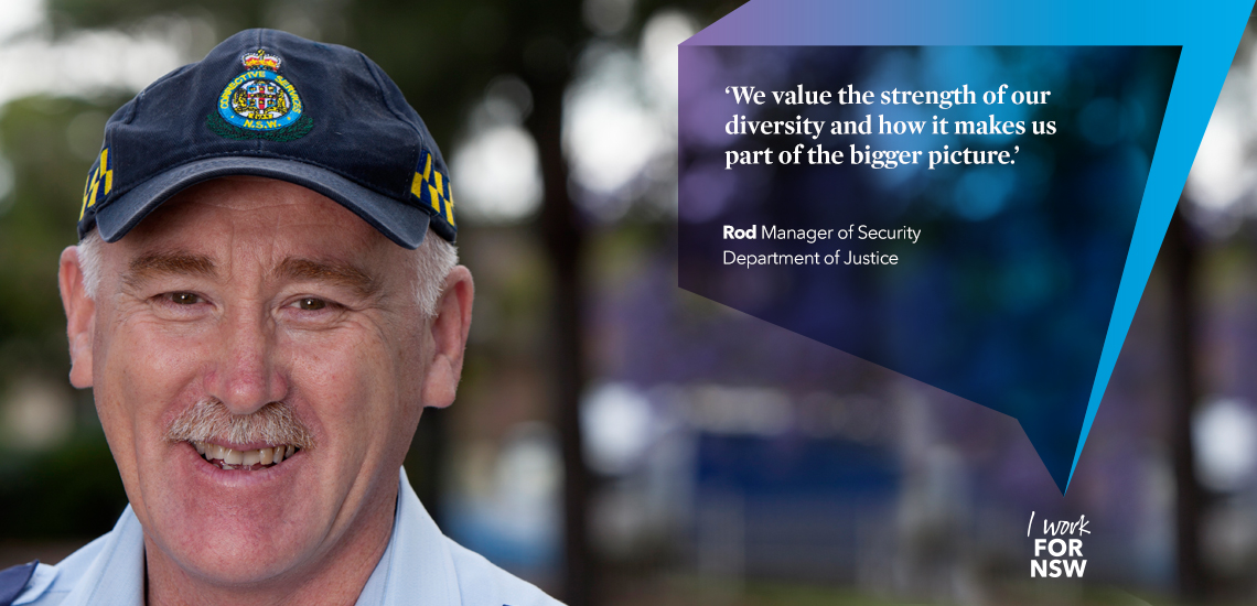 Rod - Security Manager NSW Department of Justice | I work for NSW