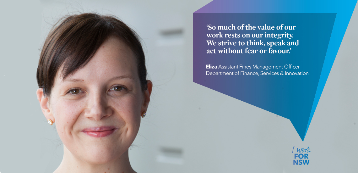 Eliza - Assistant Fines Management Officer NSW Department of Finance, Services and Innovation | I work for NSW