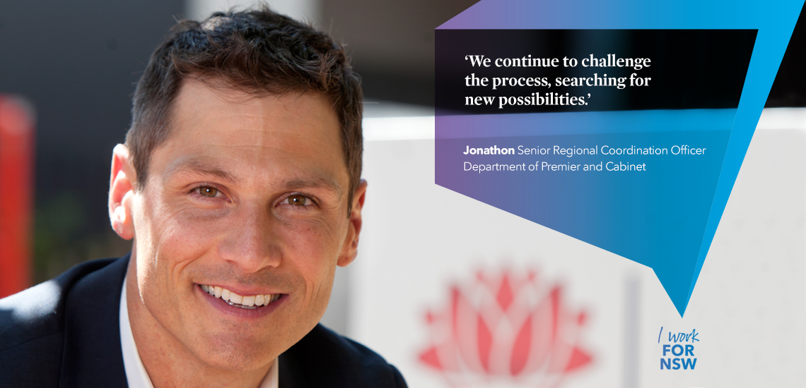 Jonathon - Senior Regional Coordination Officer, Department of Premier and Cabinet | I work for NSW
