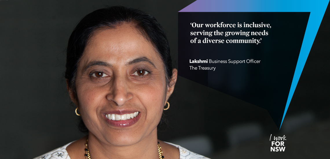 Lakshmi - Business Support Officer NSWE Treasury | I work for NSW