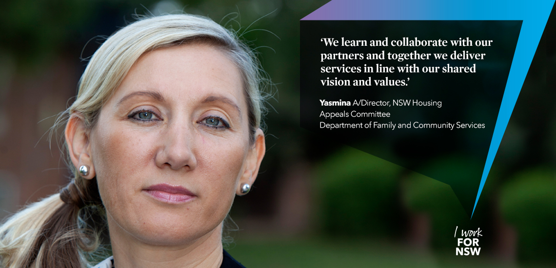Yasmina - Acting Director NSW Department of Family and Community Services | I work for NSW