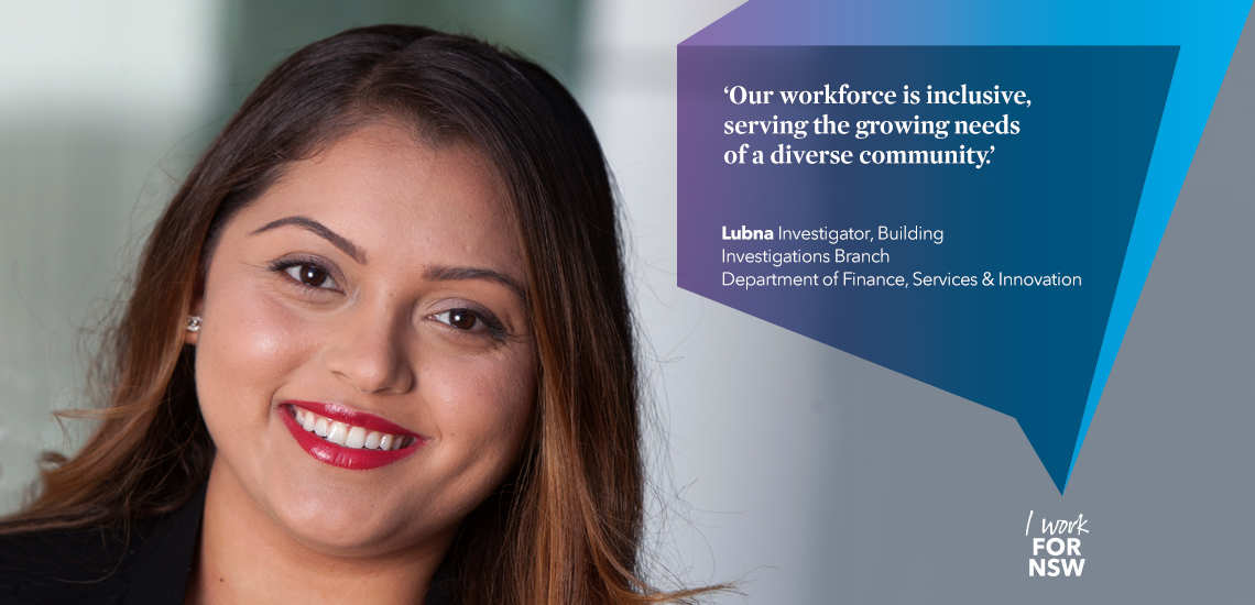 Lubna - Investigator NSW Department of Finance | I work for NSW