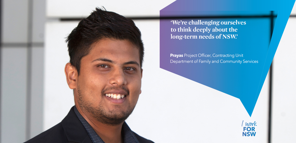 Prayas - Project Officer, Contracting Unit Department of Family and Community Services | I work for NSW