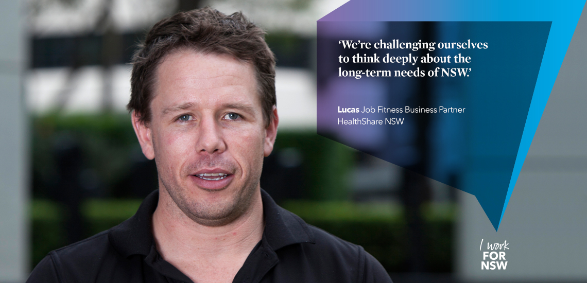 Lucas -  Job Fitness Business Partner HealthShare NSW | I work for NSW